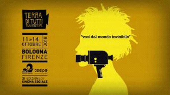 TERRA DI TUTTI FILM FESTIVAL. DA BOLOGNA E FIRENZE PER DARE VOCE AGLI INVISIBILI